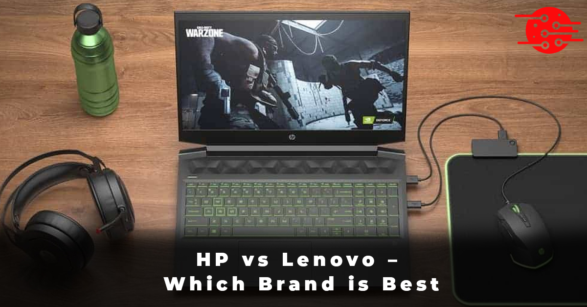 HP vs Lenovo – Which Brand is Best