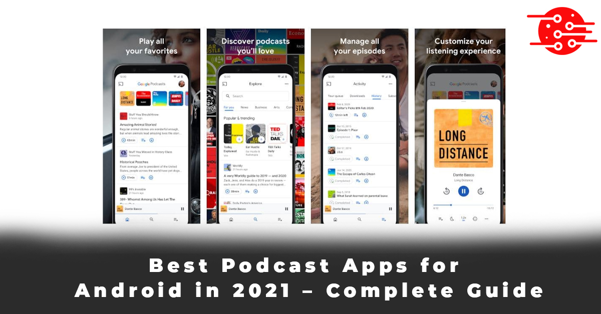 Best Podcast Apps for Android in 2021 – Complete Guide