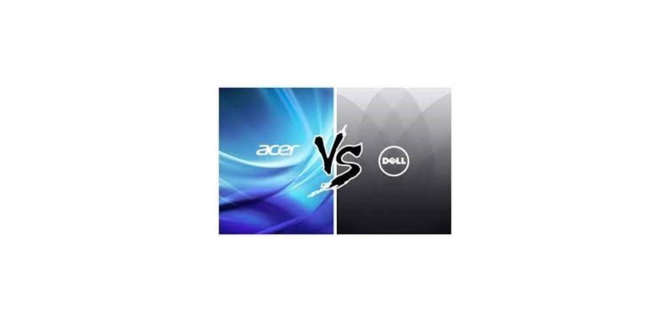 Acer Vs Dell